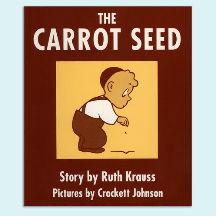 Books For Baby: The Carrot Seed Board Book By Ruth Krauss - The Carrot Seed Board Book
