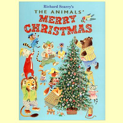 The Animals Merry Christmas by Richard Scarry