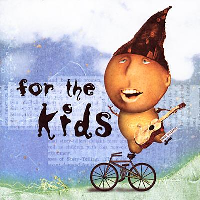 For the Kids CD