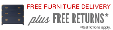 Free Furniture Delivery plus free returns. Restrictions Apply.