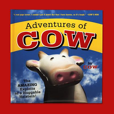 Adventures of Cow by Lori Korchek