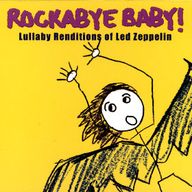 Lullaby Renditions of Led Zeppelin Artist: Rockabye Baby!