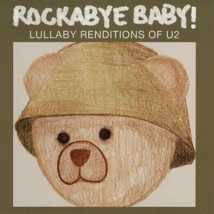 Lullaby Renditions of U2 by Rockabye Baby! - Lullaby Renditions of U2 CD