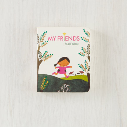 Books for Baby: My Friends Board Book by Taro Gomi - My Friends Board Book