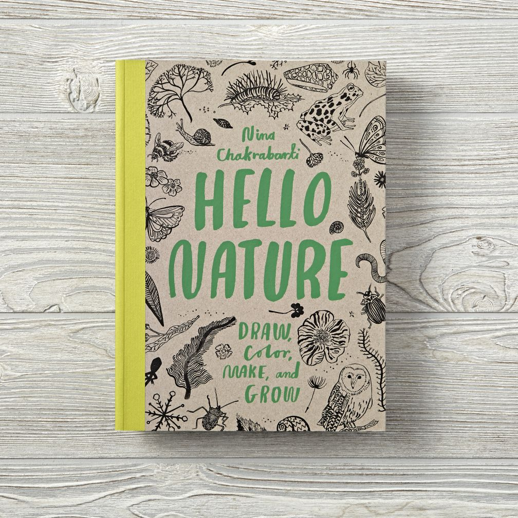 Hello Nature: Draw, Color, Make, and Grow