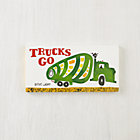 Trucks Go Board Book