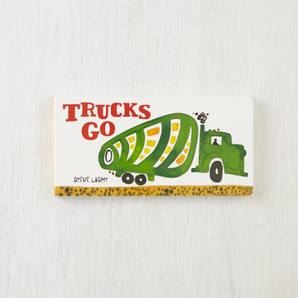 Kids Books: Trucks Go By Steve Light - Trucks Go Board Book