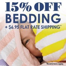 15% off bedding plus $6.95 flat rate shipping. Restrictions apply.