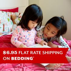 $6.95 flat rate shipping on bedding and more.