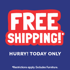 Free Shipping. Hurry! Today Only. Restrictions apply. Excludes Furniture.