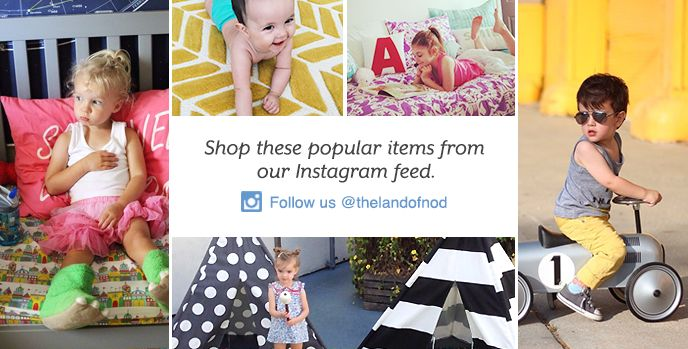 Shop these popular items from our Instagram feed. Follow us @thelandofnod.