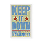 Framed Keep It Down Wall Art