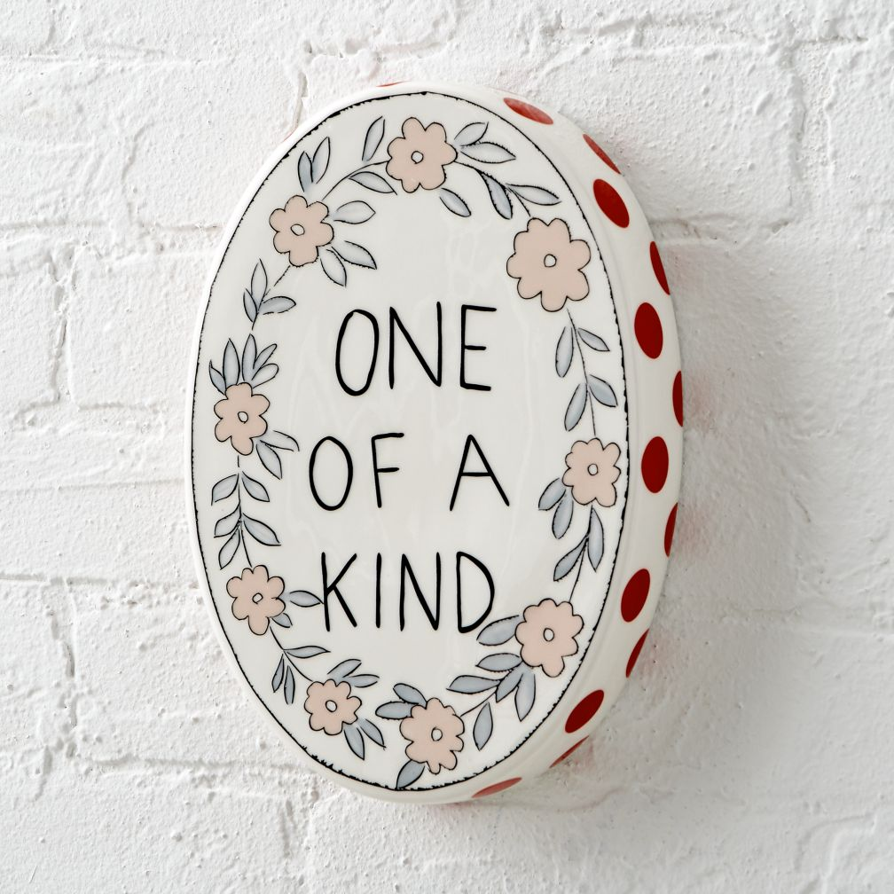 One of a Kind Wall Plaque