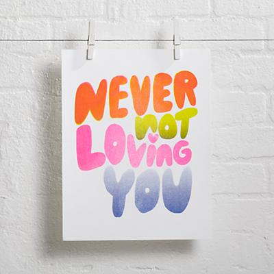 Never Not Loving You Wall Art