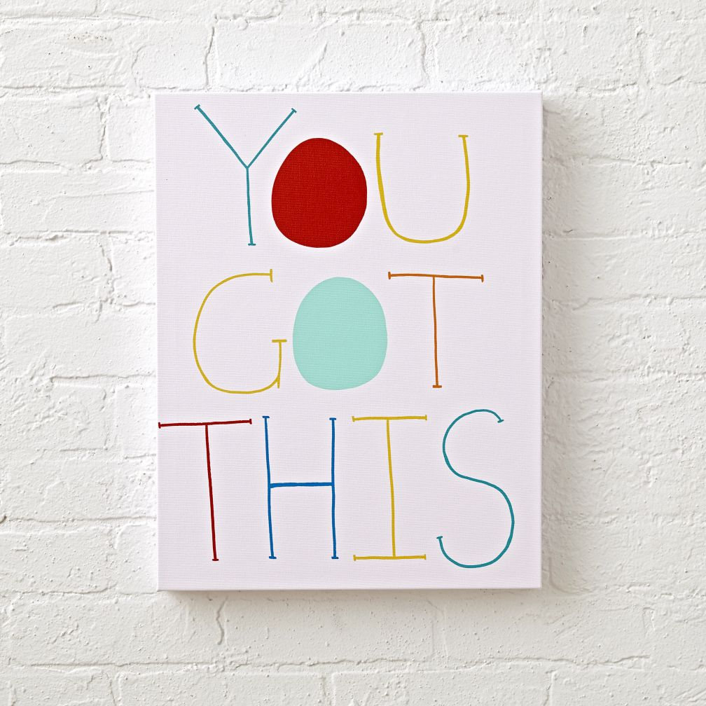 You Got This Canvas Wall Art