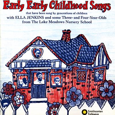 Ella Jenkins: Early, Early Childhood Songs