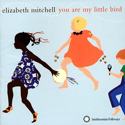 You Are My Little Bird CD