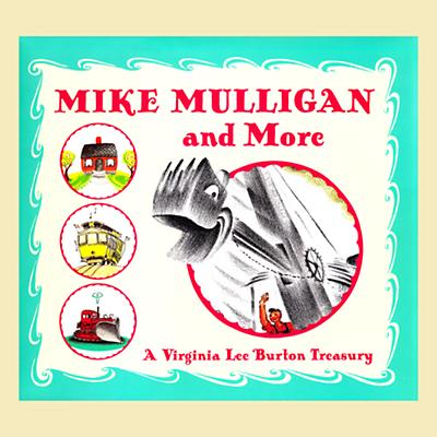 Mike Mulligan & More by Virginia Lee Burton