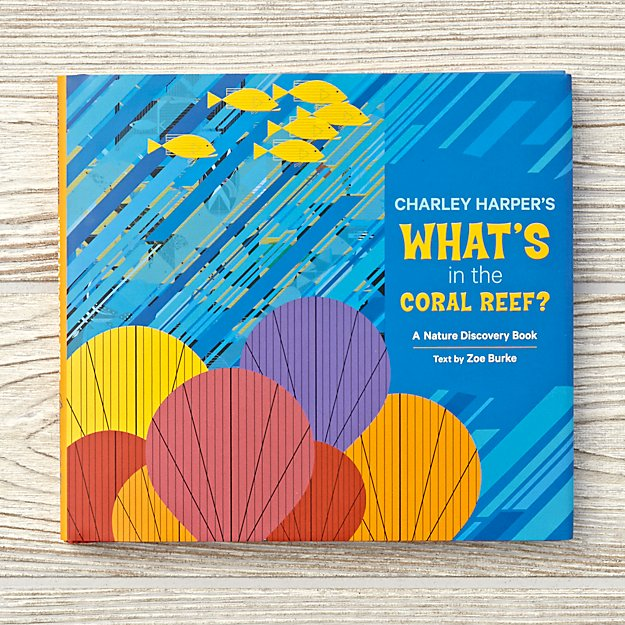Charley Harper's What's in the Coral Reef?