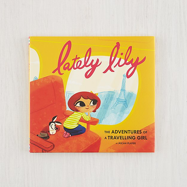 Lately Lily: The Adventures of a Travelling Girl