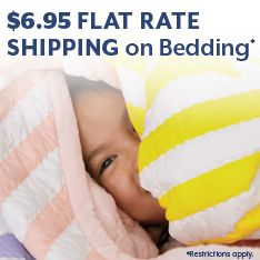 $6.95 flat rate shipping on bedding. Restrictions apply.