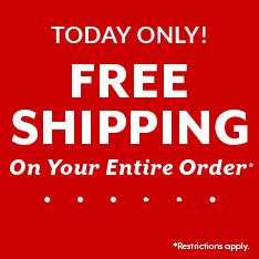 Today only! Free shipping on your entire order. Restrictions apply.