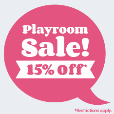 Playroom Sale! 15% off. Restrictions apply.