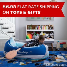 $6.95 Flat Rate Shipping on Toys and Gifts. Restrictions apply.