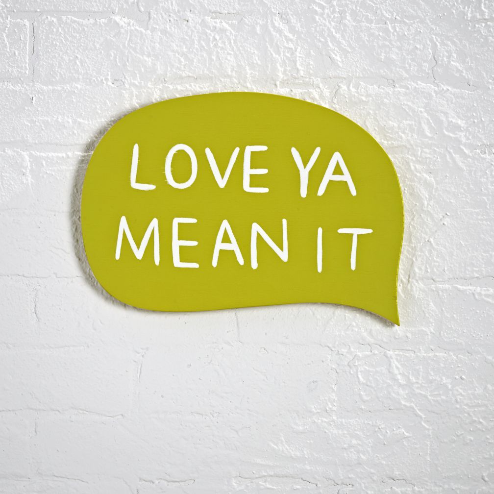 Love Ya Mean It Decor