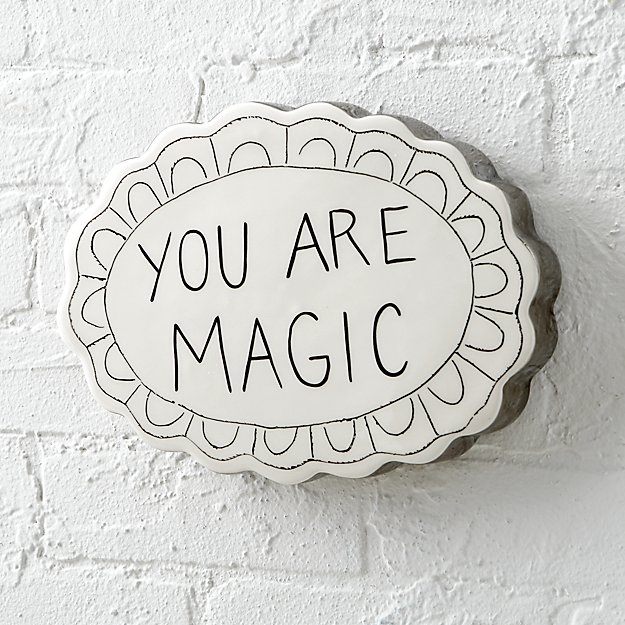 You Are Magic Wall Plaque