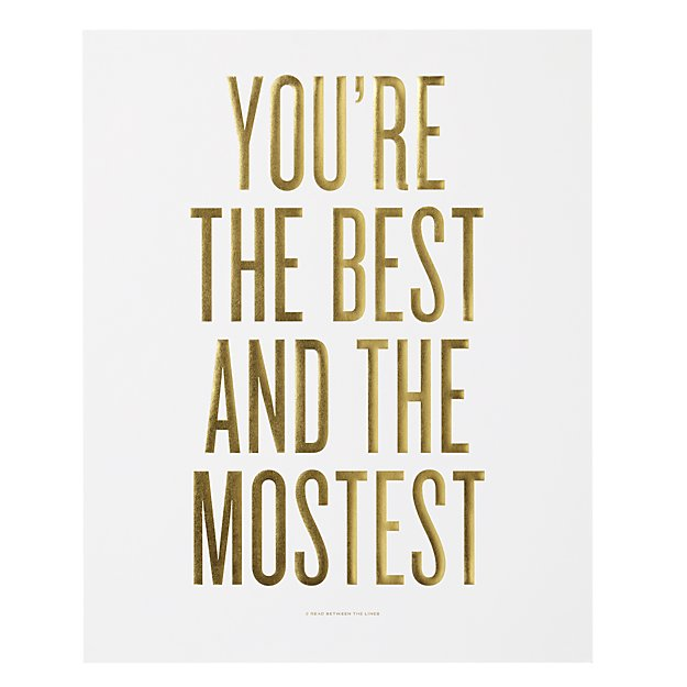 Best and the Mostest Foil Stamped Wall Art